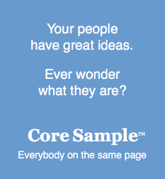 Core Sample: getting everyone on the same page